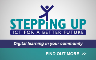 Stepping UP - ICT for a better future- Digital learning in your community- Find out more